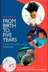 From Birth to Five Years by Ajay Sharma