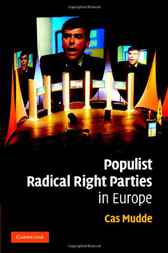 Populist Radical Right Parties in Europe by Cas Mudde