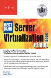 The Best Damn Server Virtualization Book Period by Rogier Dittner