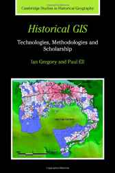 Historical GIS by Ian N. Gregory