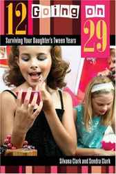 12 Going on 29 by Silvana Clark
