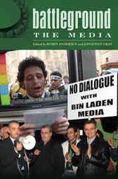 Battleground: The Media [2 volumes] by Robin Andersen