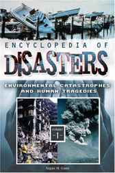 Encyclopedia of Disasters [Two Volumes] by Angus M. Gunn