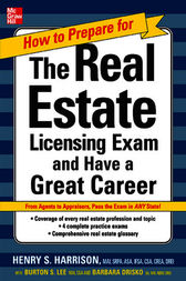 How to Prepare For and Pass the Real Estate Licensing Exam: Ace the Exam in Any State the First Time!