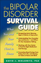 Bipolar Disorder Survival Guide by David J. Miklowitz