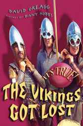 It's True! The Vikings Got Lost by David Greagg
