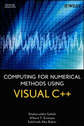 Computing for Numerical Methods Using Visual C++ by Shaharuddin Salleh