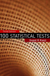 100 Statistical Tests by Gopal K Kanji