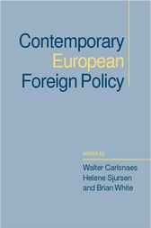 Contemporary European Foreign Policy by Walter Carlsnaes