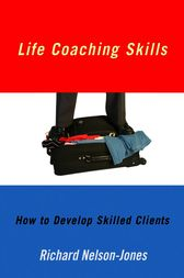 Life Coaching Skills by Richard Nelson-Jones