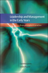 leadership and management in the early years Leadership and management in the early years is an essential text for early  years and early childhood studies students as well as practitioners.
