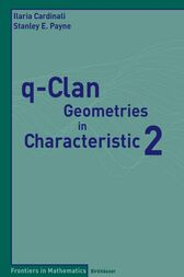 q-Clan Geometries in Characteristic 2 by Ilaria Cardinali