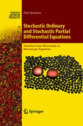 Stochastic Ordinary and Stochastic Partial Differential Equations by Peter Kotelenez