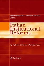Italian Institutional Reforms: A Public Choice Perspective by Fabio Padovano