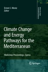 Climate Change and Energy Pathways for the Mediterranean by Ernest J. Moniz