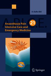 Anaesthesia, Pain, Intensive Care and Emergency Medicine A.P.I.C.E. by A. Gullo