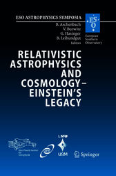 Relativistic Astrophysics and Cosmology – Einstein's Legacy by Bernd Aschenbach