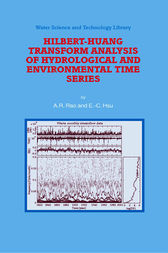 Hilbert-huang Transform Analysis of Hydrological and Environmental Time Series by A.R. Rao