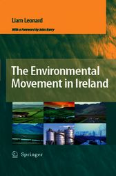 The Environmental Movement in Ireland by J. Barry