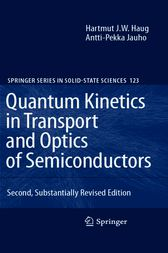 Quantum Kinetics in Transport and Optics of Semiconductors by Hartmut Haug