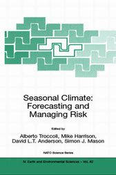 Seasonal Climate: Forecasting and Managing Risk by Alberto Troccoli