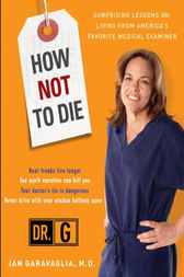 How Not to Die by Jan Md Garavaglia