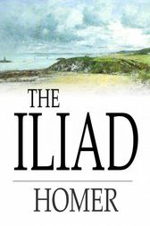 The Iliad by Homer;  Samuel Butler