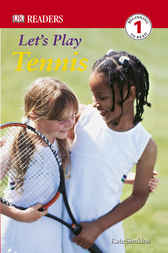 DK Readers: Let's Play Tennis by Kate Simkins