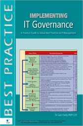 Implementing IT Governance by Gad J. Selig