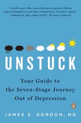 Unstuck by James S. Gordon