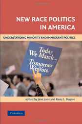 New Race Politics in America by Jane Junn