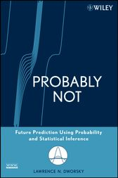 Probably Not by Lawrence N. Dworsky