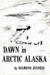 Dawn in Arctic Alaska by Diamond Jenness