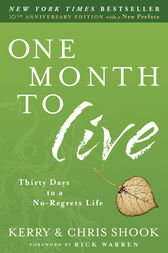 One Month to Live by Kerry Shook