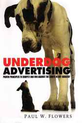 Underdog Advertising by Paul Flowers
