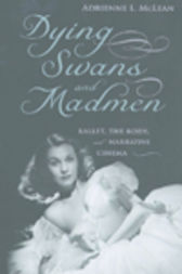 Dying Swans and Madmen by Adrienne L. McLean