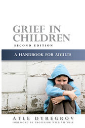 Grief in Children by Atle Dyregrov