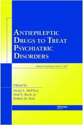 Antiepileptic Drugs to Treat Psychiatric Disorders