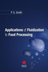 Applications of Fluidization to Food Processing by Peter Smith
