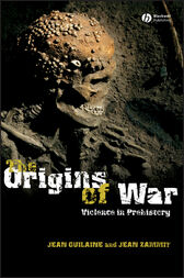 The Origins of War by Jean Guilaine