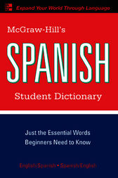 McGraw-Hill's Spanish Student Dictionary by Regina Qualls