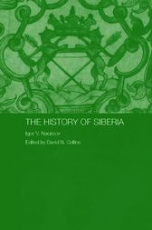 The History of Siberia by Igor V. Naumov