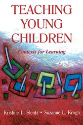 Teaching Young Children by Kristine Slentz
