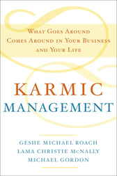 Karmic Management by Geshe Michael Roach