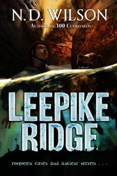 Leepike Ridge by N.D. Wilson