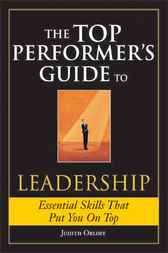 Top Performer&#146;s Guide to Leadership