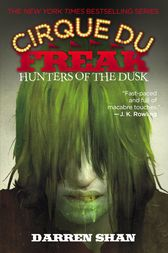 Cirque Du Freak #7: Hunters of the Dusk by Darren Shan