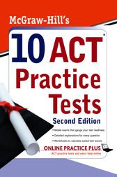 McGraw-Hill's 10 ACT Practice Tests, Second Edition by Steven Dulan