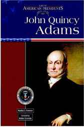 John Quincy Adams by Martha S. Hewson
