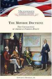 The Monroe Doctrine by Edward J. Renehan